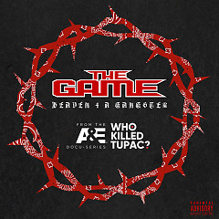 Heaven 4 A Gangster (Single) - The Game