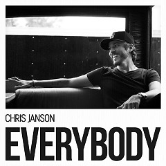 EVERYBODY - Chris Janson