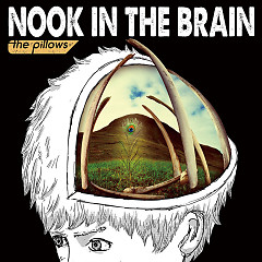 NOOK IN THE BRAIN - The Pillows