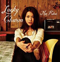 Lucky Charm - Fukui Mai