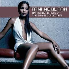 Un-Break My Heart - The Remix Collection
