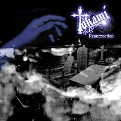 Resurrection - Tokami