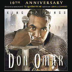 King Of Kings 10th Anniversary (Remastered) - Don Omar
