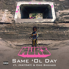 Same 'Ol Day (Single) - Murs, ¡MAYDAY!, Eric Biddines