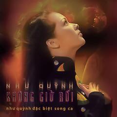 Album Không Giờ Rồi - Như Quỳnh