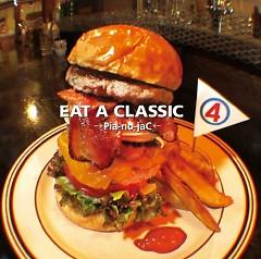 Eat A Classic Vol.4 - →Pia-no-jaC←