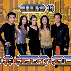 Tiếc Làm Gì (Top Hits 06) - Various Artists