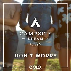Don't Worry - Campsite Dream