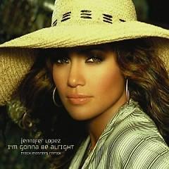 I'm Gonna Be Alright (Remix) - Single