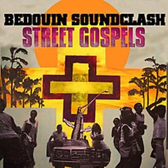 Street Gospels - Bedouin Soundclash