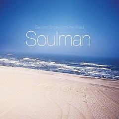 Second Single From The Road - Soulman