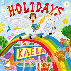 HOLIDAYS - Kaela Kimura
