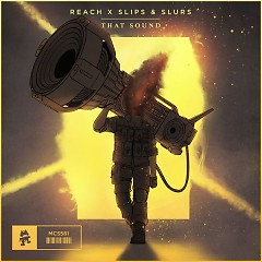 That Sound (Single) - Reach, Slips & Slurs