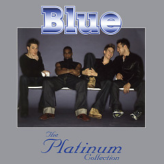 Blue The Platinum Collection (CD1)
