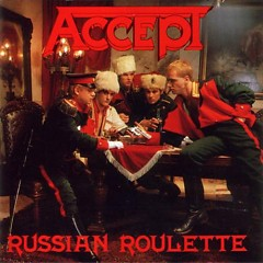 Russian Roulette (Remastered) - Accept