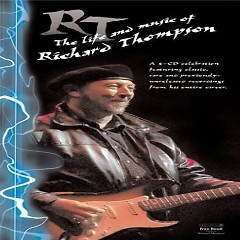 The Life and Music of Richard Thompson (CD1)