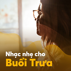 Nhạc Nhẹ Cho Buổi Trưa - Various Artists
