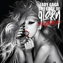 The Edge Of Glory The Remixes