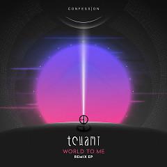 World To Me Remix (EP) - Tchami