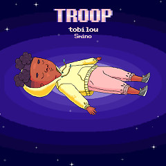 Troop (Single) - Tobi Lou