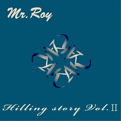 Mr. Roy Hilling Story Vol.Ⅱ