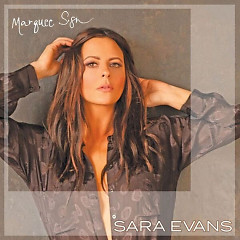 Marquee Sign (Single) - Sara Evans