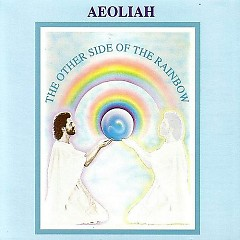 The Other Side Of The Rainbow - Aeoliah