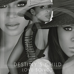 Love Songs - Destiny's Child