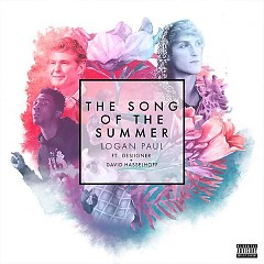 The Song Of The Summer (Single) - Seven Bucks, Logan Paul, Desiigner, David Hasselhoff