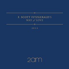 F.Scott Fitzgerald's Way Of Love