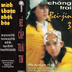 Chàng Trai Bei-Jin 3 - Minh Thuận