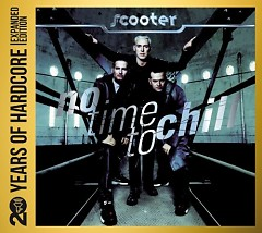 No Time To Chill 20 Years Of Hardcore (CD1) - Scooter