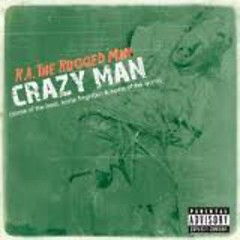 Crazy Man (The Best, The Forgotten & The Worst)