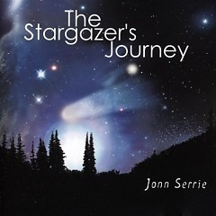 The Stargazer's Journey - Jonn Serrie