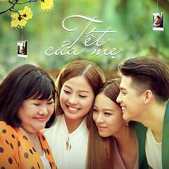 Tết Của Mẹ (Single) - Noo Phước Thịnh