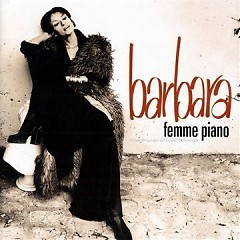 Femme Piano (CD2) - Barbara (France)