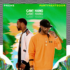 Can't Hang (Single) - Preme