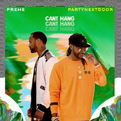Can't Hang (Single) - Preme