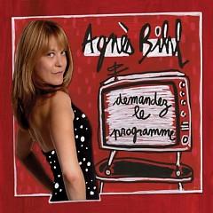 Demandez Le Programme - Agnes Bihl