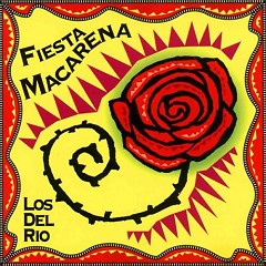 Fiesta Macarena - Los del Río