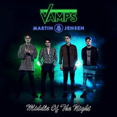 Middle Of The Night (Acoustic) (Single) - The Vamps, Martin Jensen