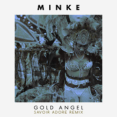 Gold Angel (Savoir Adore Remix) (Single)