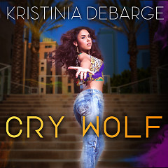 Cry Wolf (Single) - Kristinia DeBarge
