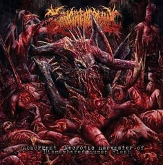 Abhorrent Necrotic Harvester Of Dismembered Human Flesh
