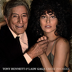 Cheek To Cheek (Deluxe Version) - Tony Bennett,Lady Gaga