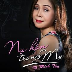 Nụ Hôn Trong Mơ (Single) - Võ Hạ Trâm