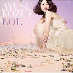 LOL - Ayuse Kozue