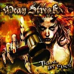 Trial By Fire - Mean Streak