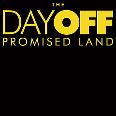 Promised Land - Day Off