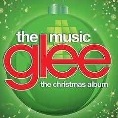 Glee: The Music, The Christmas Album - The Glee Cast